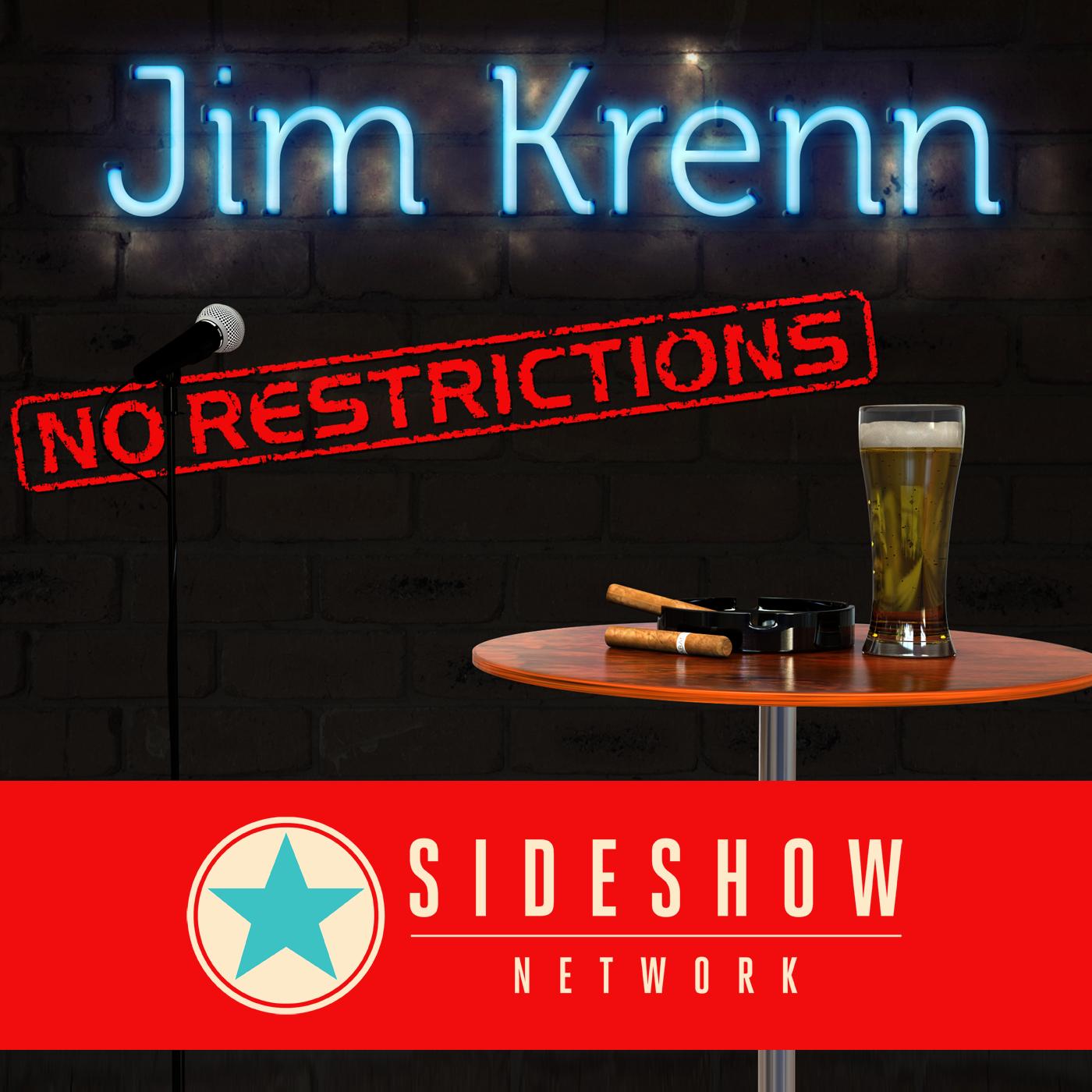 Jim Krenn, Jim Krenn: No Restrictions, Sideshow Network, Podcast entertainment, talent network